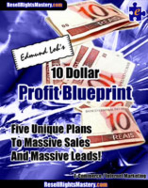 Product picture 10 Dollar Profit Blueprint With Master Resell Rights